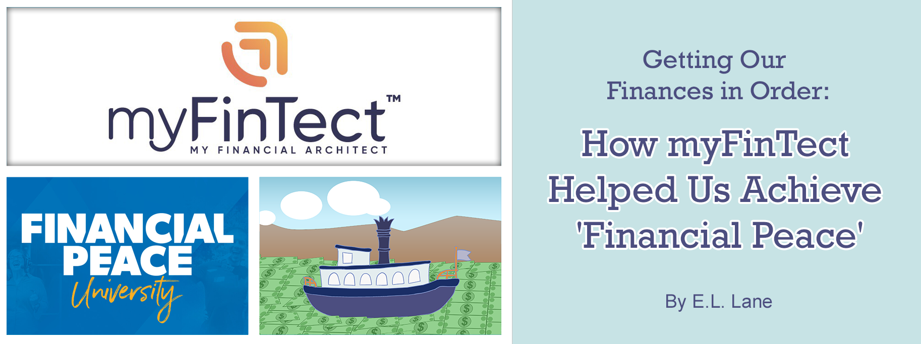 How myFinTect Helped Us Get Our Finances in Order by E. L. Lane