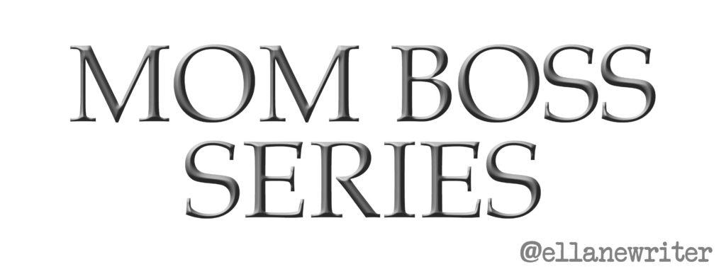 Mom Boss Series Logo